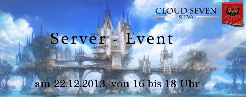 [SHIVA] - Server Event am 22_12_2013 von Cloud Seven