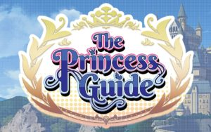 The Princess Guide - Nintendo Switch, PS4