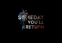 Someday You'll Return: wie The Forest, nur anders …