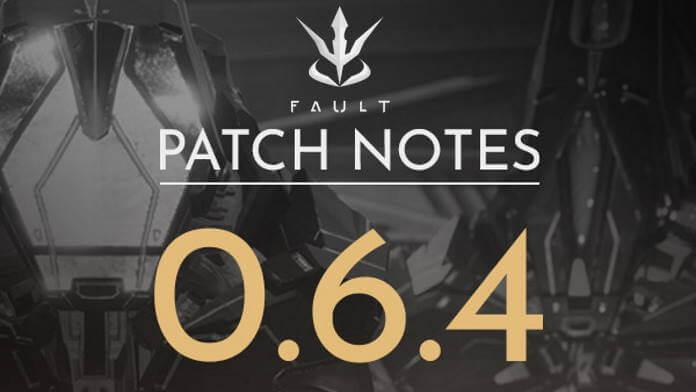 Fault: Bug Fixes und Balancing Anpassungen mit Patch 0.6.4