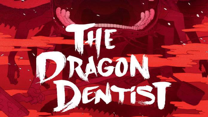 Gewinnspiel: je 2 x 2 Kinotickets für The Dragon Dentist