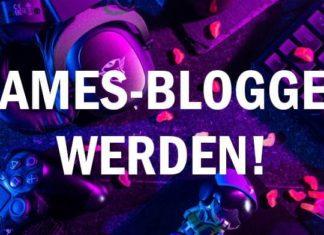Wir suchen Verstärkung Werde ein Games-Blogger!